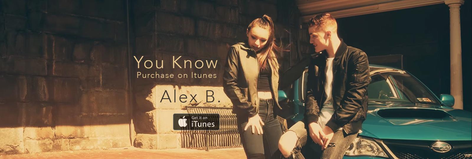 Alex B. - You Know