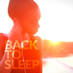 Back to Sleep - Alex B.